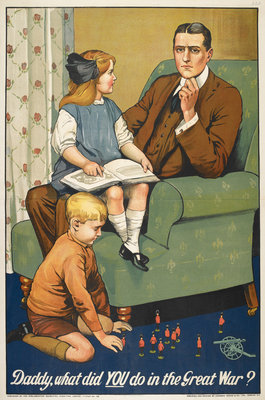 Daddy what did you do in the Great War? by Anonymous - print