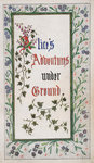 Alice's Adventures Under Ground title page by Charles Lutwidge Dodgson - print