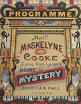 Messrs. Maskelyne and Cooke from England's home of mystery