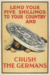 Lend your five shillings to your country and crush the Germans by Ministry of Information - print