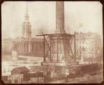 Nelson's Column under construction in Trafalgar Square - April 1844