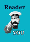 Reader Your Library Needs You by Anonymous - print