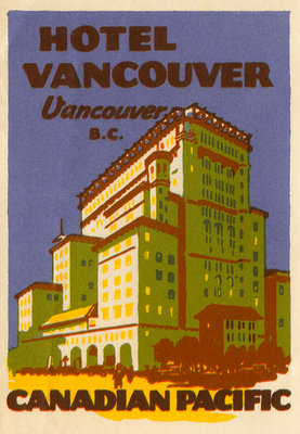 Hotel Vancouver Luggage label Postcards, Greetings Cards, Art Prints, Canvas, Framed Pictures & Wall Art by Corbis