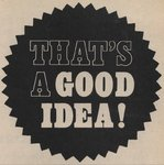That's A Good Idea! Fine Art Print by Vintage by Hemingway