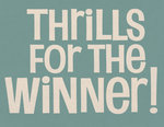 Thrills for The Winner Fine Art Print by Vintage by Hemingway