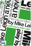 A New Play by Mike Leigh (Grief) - print