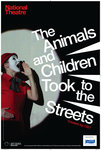 The Animals and Children Took to the Streets - print
