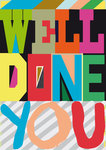 Well Done You - print