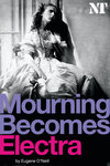 Mourning Becomes Electra - print