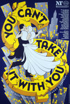 You Can't Take It With You - print