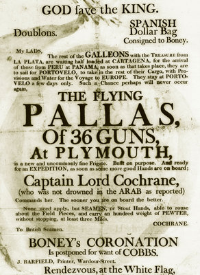 Recruitment poster for the 36-gun 'Pallas' at Plymouth, promising Spanish prize money and glory for those sailing with Captain Lord Cochrane by unknown - print