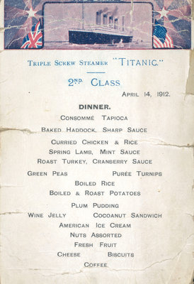 Second Class dinner menu from the last night on the RMS 'Titanic', 14 April, 1912, kept by survivor Mrs Bertha J. Marshall (nee Watt) by unknown - print
