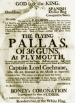 Recruitment poster for the 36-gun 'Pallas' at Plymouth, promising Spanish prize money and glory for those sailing with Captain Lord Cochrane